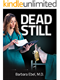 Dead Still: A Medical Thriller (Dr. Annabel Tilson Novels Book 1)