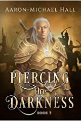 Piercing the Darkness (The Rise of Nazil Book 3) Kindle Edition