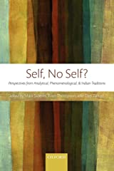 Self, No Self?: Perspectives from Analytical, Phenomenological, and Indian Traditions Paperback