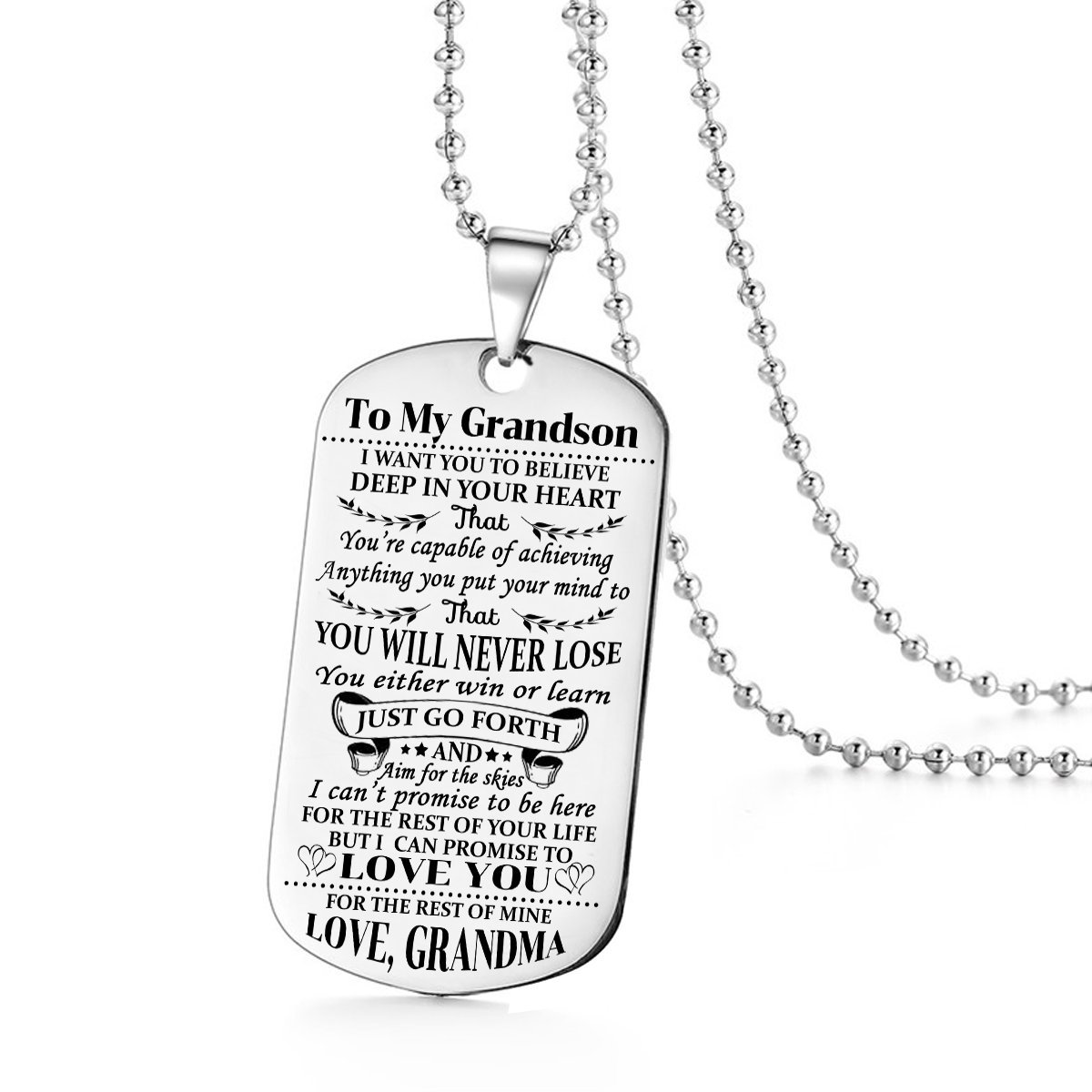Stashix To My Grandson I want You Believe Love Grandma Grammie Nana Grammy Dog Tags Pendant Necklace Birthday Gift Jewelry Graduation Military Birthday Anniversary Personalized