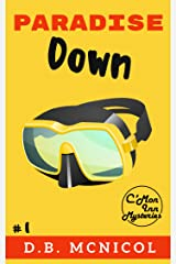 Paradise Down: C'Mon Inn Cozy Mystery Book 1 (C'Mon Inn Mystery Series 2) Kindle Edition