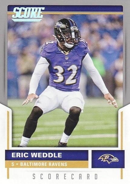 2017 Score Football Scorecard #253 Eric Weddle Baltimore Ravens at ...