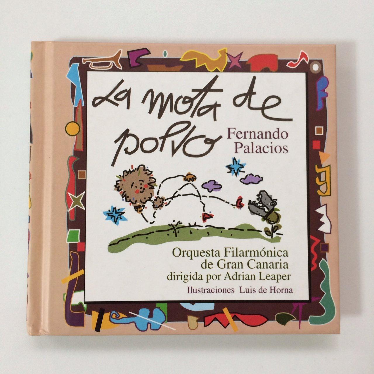 La Mota de Polvo: Fernando Palacios Jorge: 9788460568353 ...