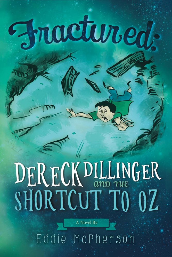 Fractured: Dereck Dillinger and the Shortcut to Oz pdf