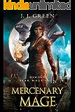 Mercenary Mage - A Dark Space Fantasy (Star Mage Saga Book 4)