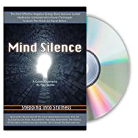 Mind Silence Guided Meditation Quiet the Mind Like Never Before