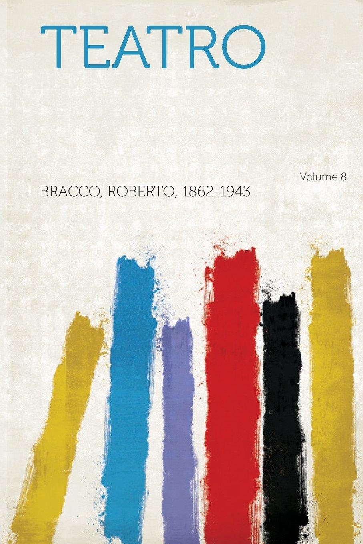 Teatro Volume 8 (Italian Edition) pdf epub