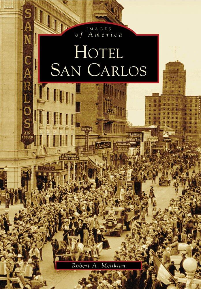 Hotel San Carlos (Images of America) pdf epub