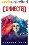 Connected: Book 1 of the Naquant Traveller series
