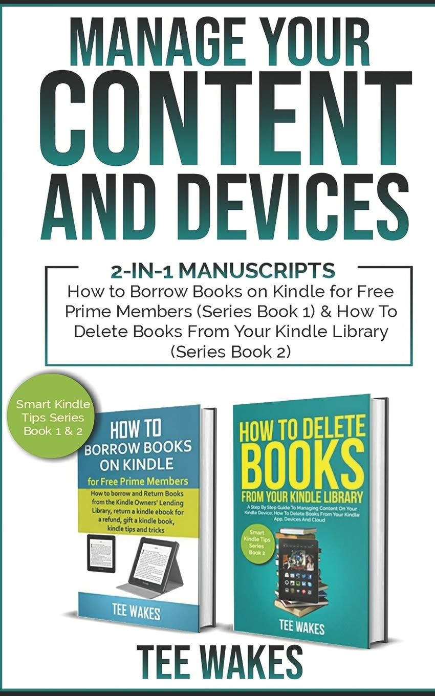 Manage Your Content and Devices: 2-in-1 Manuscripts: How to Borrow