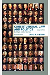 Constitutional Law and Politics: Civil Rights and Civil Liberties (Tenth Edition) (Vol. Volume 2) Paperback
