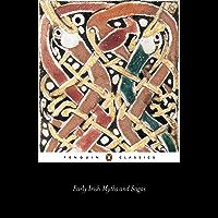 Early Irish Myths and Sagas (Classics)