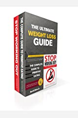 The Ultimate Weight Loss Guide: The Complete Guide to Primitive Eating and Stop Working Out! - 2 in 1 Book Bundle Kindle Edition