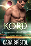 Kord: Dakonian Alien Mail Order Brides #5 (Intergalactic Dating Agency)