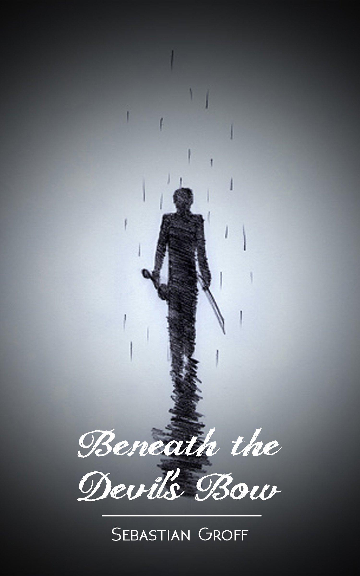 Beneath The Devils Bow: Sebastian Groff: 9781641368469: Amazon.com ...