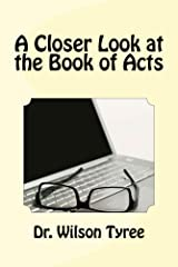 A Closer Look at the Book of Acts Kindle Edition