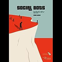 Social bots: Uma análise sobre a gênese e o desenvolvimento dos robôs nas mídias sociais