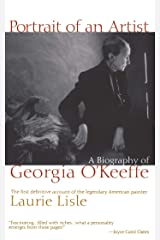 Portrait of an Artist: A Biography of Georgia O'Keeffe Kindle Edition