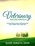 The Veterinary Success Formula: 10 Solutions to Run Your Business So It Doesn't Run Your Life