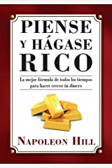 Piense y Hágase Rico (Think and Grow Rich Series) (Spanish Edition) Kindle Edition