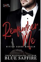 Remember Me: Hitter Squad Series Novella Kindle Edition