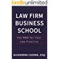 Law Firm Business School: The MBA for Your Law Practice (English Edition)