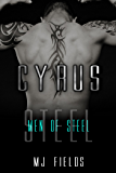 Cyrus (A Men of Steel Book 2)