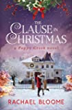 The Clause in Christmas: A Poppy Creek Novel