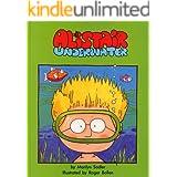 Alistair Underwater (The Adventures of Alistair)