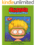 Alistair Underwater (The Adventures of Alistair)