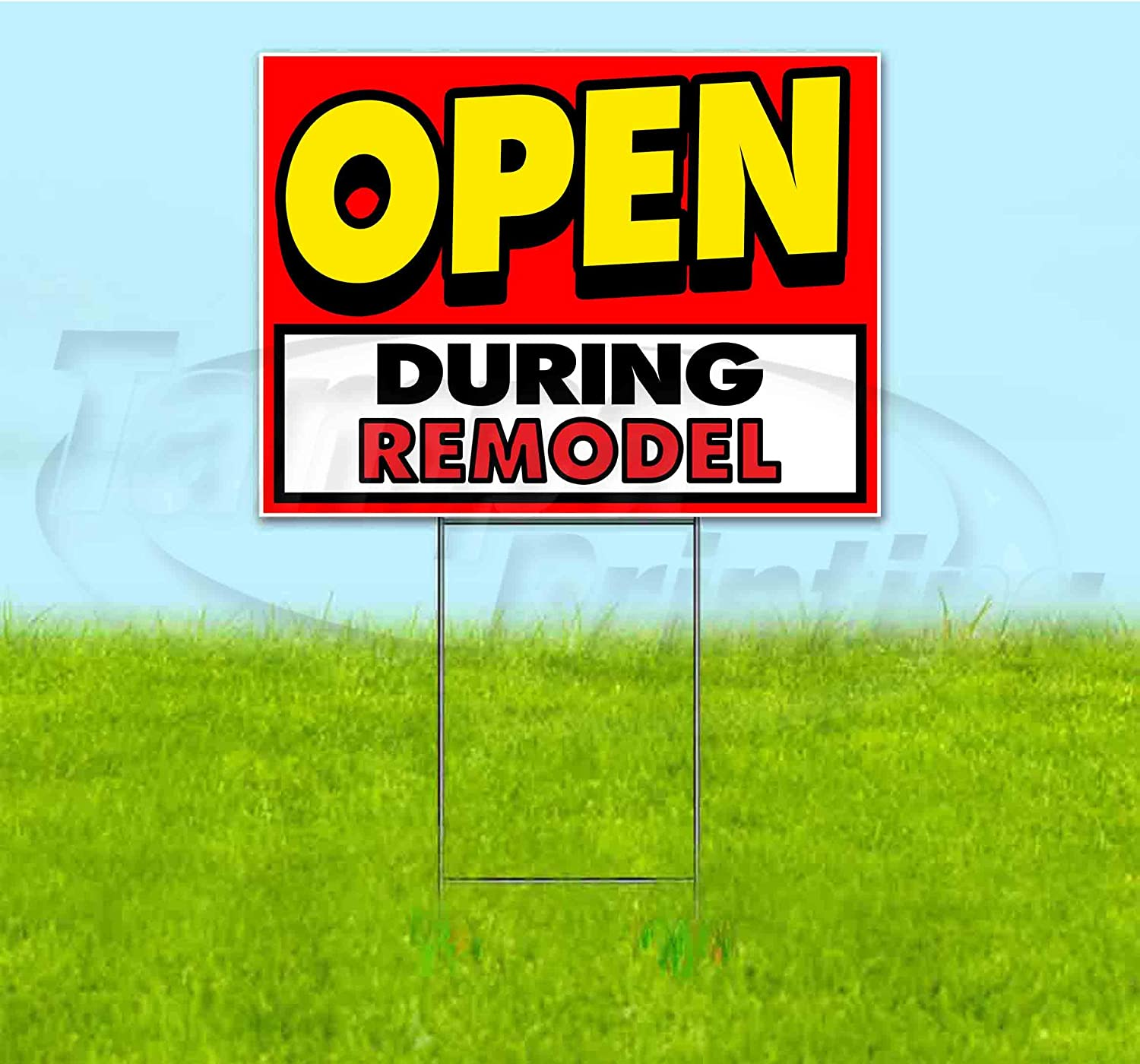 """Open During REMODEL (18"""" x 24"""") Yard Sign, Quantity Discounts, Multi-Packs, Includes Metal Step Stake, Bandit, New, Advertising, USA"""