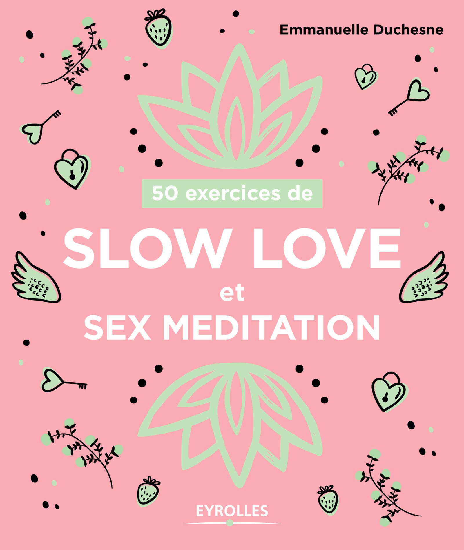 50 exercices de Slow love