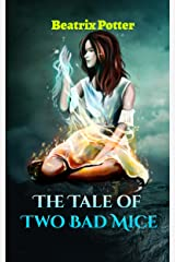 The Tale of Two Bad Mice Kindle Edition