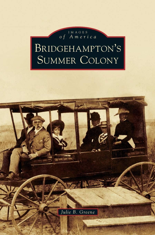 Bridgehampton's Summer Colony ebook