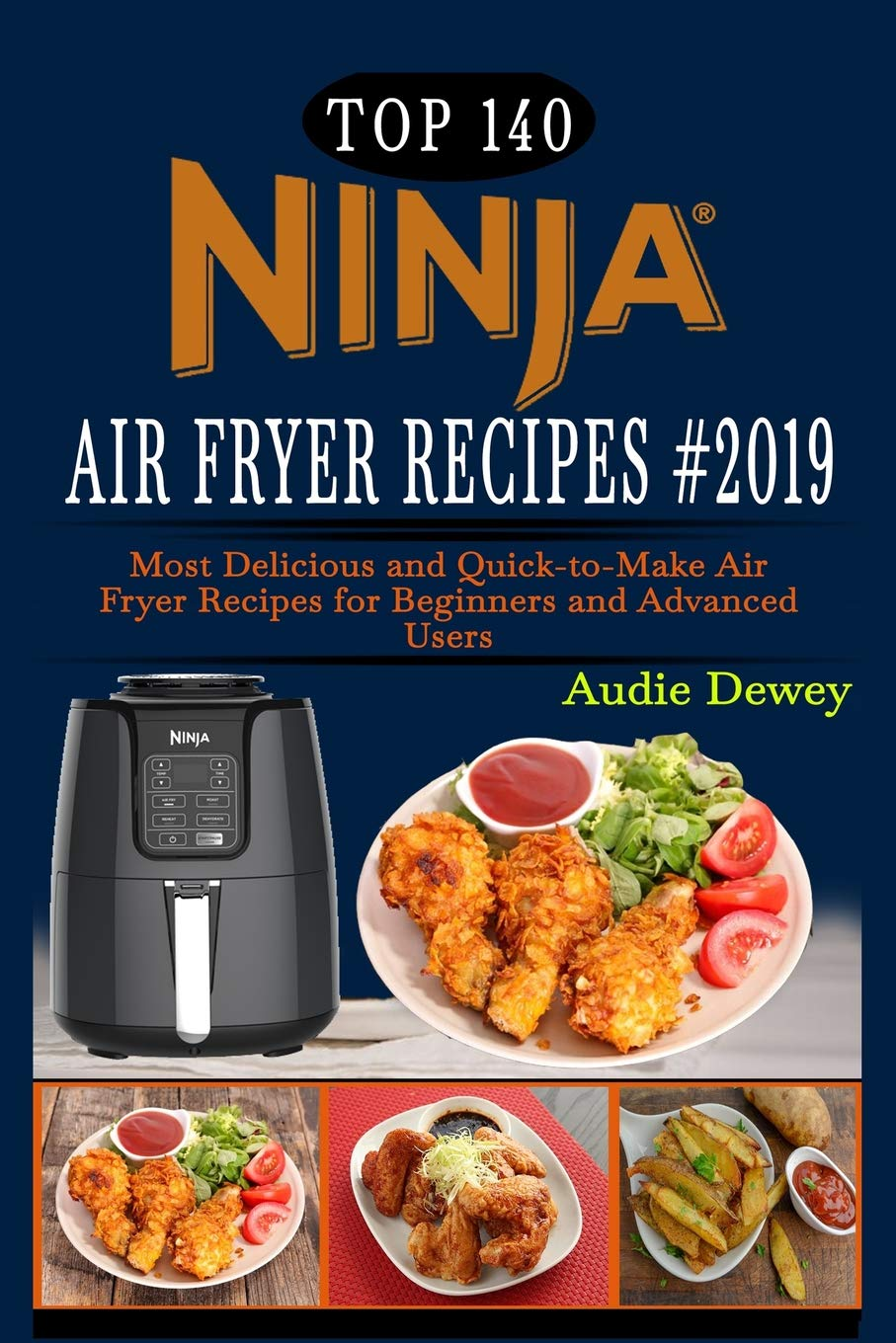Top 140 NINJA Air Fryer Recipes #2019: Most Delicious and ...