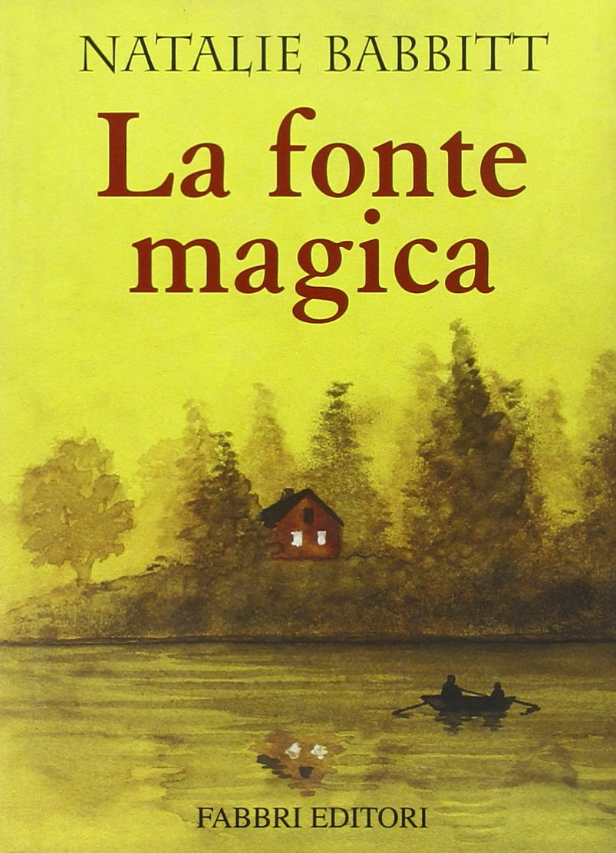 Amazon.it: La fonte magica - Babbitt, Natalie, Masini, B. - Libri