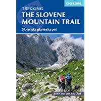 Trekking in Slovenia: The Slovene High Level Route