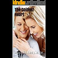 The Coldest Heart - A Lesbian Novel