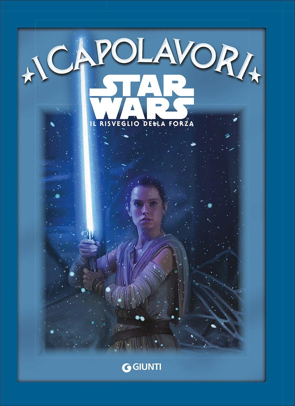 Star Wars. Il risveglio della forza Copertina rigida – 4 mag 2016 Walt Disney Lucas Libri 8898937229 Età: a partire dai 7 anni