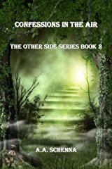 The Other Side Series Confessions in the Air Book 2 Kindle Edition