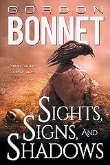 Sights, Signs, and Shadows: Short Stories & Novellas Paperback