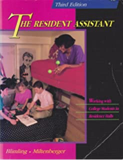 The Resident Assistant: Applications and Strategies for