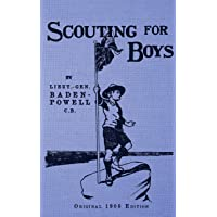 Scouting for Boys: Original 1908 Edition