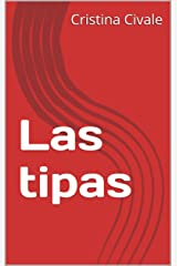 Las tipas (Spanish Edition) Kindle Edition