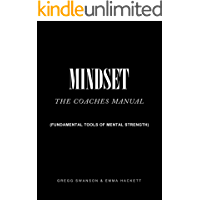 Mindset - The Coaches Manual: Fundamental Tools of Mental Strength (English Edition)