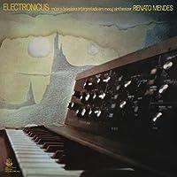 Renato Mendes - Electronicus