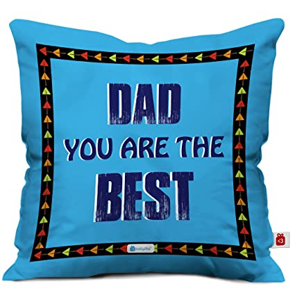 Indigifts Father Birthday Gifts Dad You Are The Best Beautiful Cushion Cover 12x12 Inches With Filler