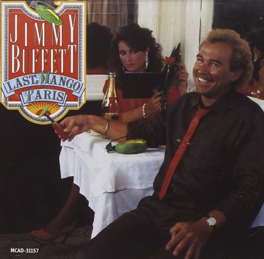 Jimmy Buffett - Last Mango In Paris - Amazon.com Music
