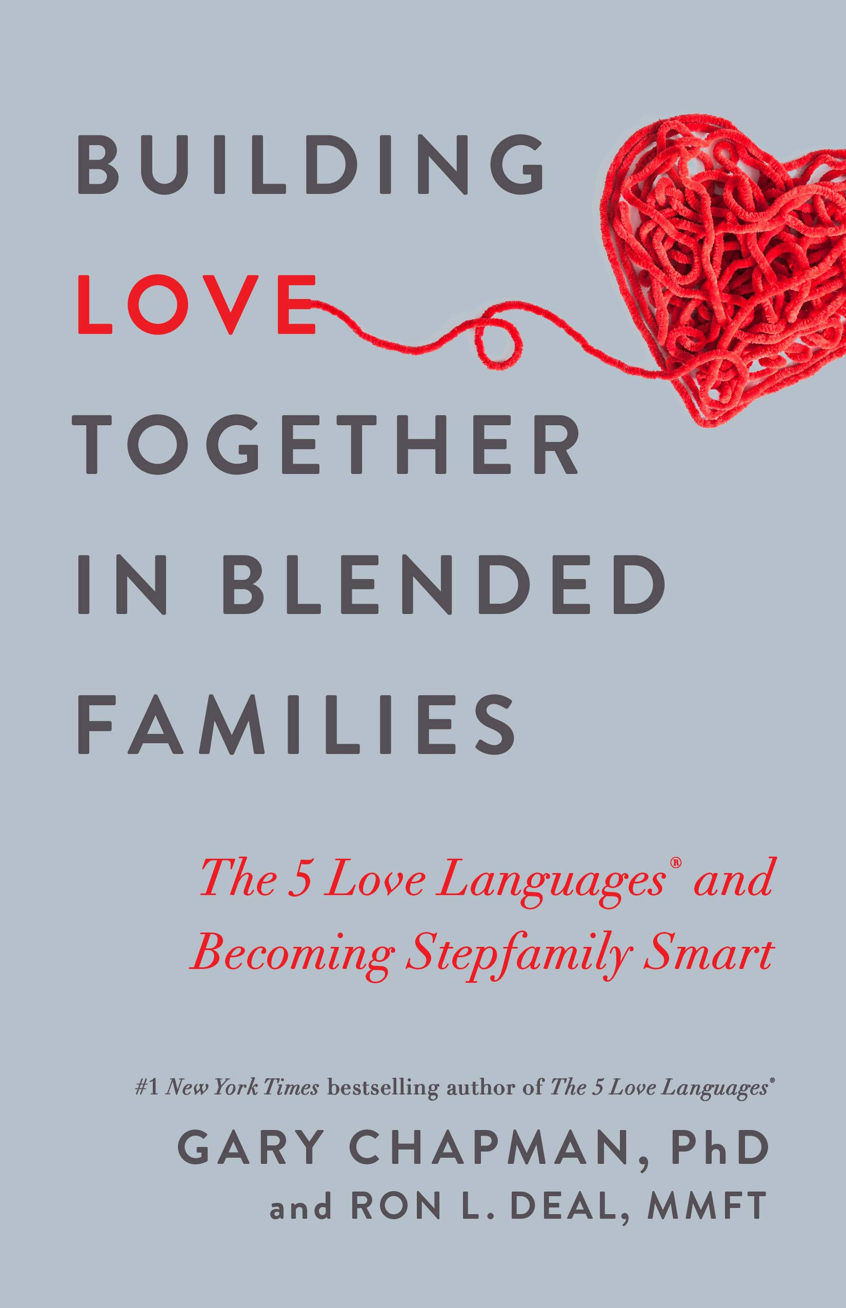 Building Love Together in Blended Families: The 5 Love ...