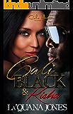 Cali Black & Kisha: An Urban Romance